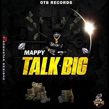 Talk Big