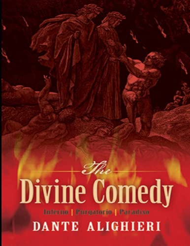 Divine Comedy, Longfellow's Translation, Hell by Dante Alighieri: Annotated