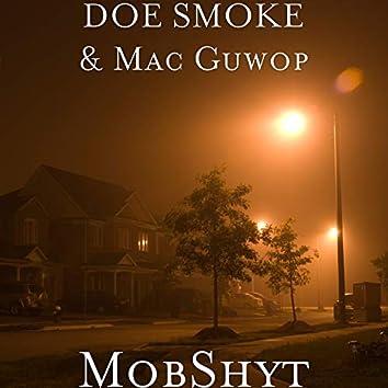 MobShyt