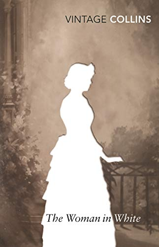 The Woman in White (Vintage Classics)