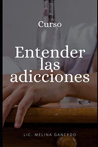 """Curso """"Entender las adicciones"""""""