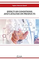 Effect of Conditions and Catalysis on Products