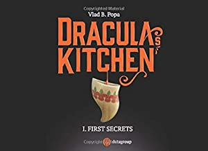 Dracula's Kitchen I. The First Secrets