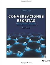 Conversaciones escritas: Lectura y redaccion en contexto, 2nd Edition: Lectura y redaccion en contexto