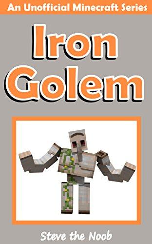 Iron Golem (An Unofficial Minecraft…