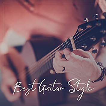 Best Guitar Style: Bond with Nature, Exploring Inner Peace, Healing the Nerves, Aura Relaxation