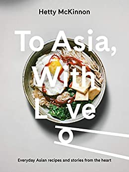To Asia, With Love by [Hetty McKinnon]