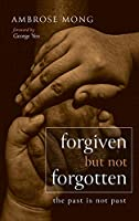 Forgiven but Not Forgotten