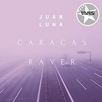 Caracas Raver