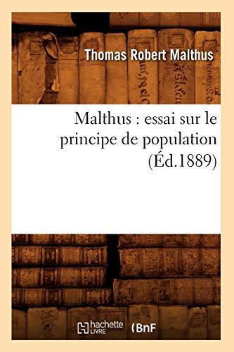 Malthus, T: Malthus: essai sur le principe de population (Éd.1889) (Sciences Sociales)