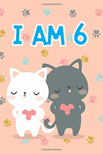 Cat Journal I am 6: Journal and Notebook for Girls - A Happy Birthday 6 Years Old Unicorn Journal Notebook for Kids - Composition Size ... for Journal, Doodling, Sketching and Notes