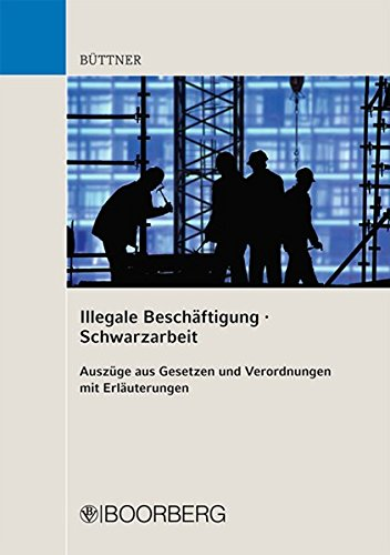 Illegale Beschäftigung/Schwarzarbeit