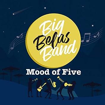 Mood of Five (feat. Lucas DeBastos)