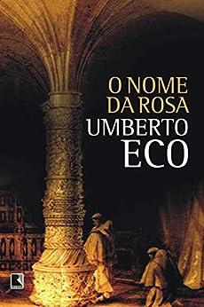 O nome da rosa por [Umberto Eco]