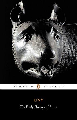 Livy: The Early History of Rome, Books I-V (Penguin Classics)