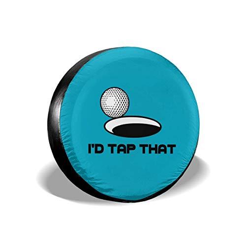 GOSMAO I 'd Tap That Golf Cubierta de neumático Ajustable con protección Solar Impermeable, Adecuada para automóvil, SUV, RV, Remolque, Cubierta de Rueda de neumático de 16 Pulgadas