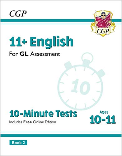 New 11+ GL 10-Minute Tests: English - Ages 10-11 Book 2 (with Online Edition) (CGP 11+ GL)