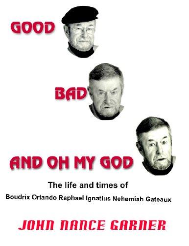 Good Bad and Oh My God (English Edition)