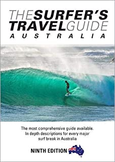 The Surfer's Travel Guide Australia 9th Ed: The most comprehensive guide available. In depth descriptions for everymajor s...