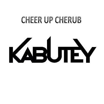 Cheer up Cherub