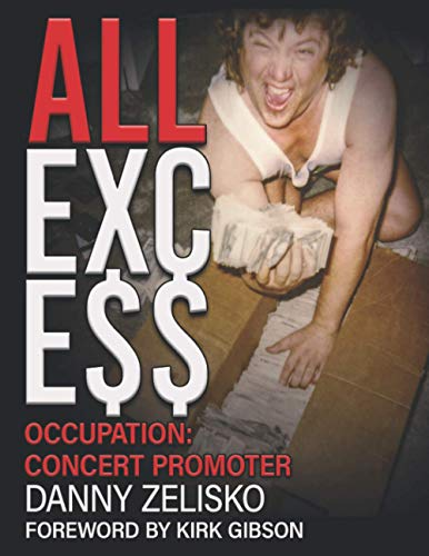ALL EXCE$$: OCCUPATION: Concert Promoter