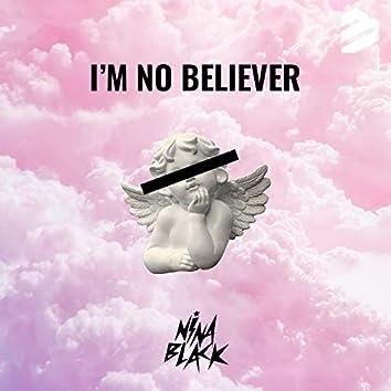 I'm No Believer