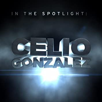 In the Spotlight: Celio Gonzalez