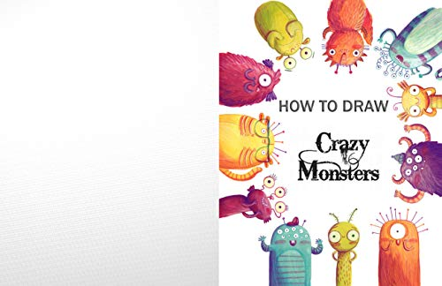 How to Draw Crazy Monsters: Fun Activity Book For Learning, Drawing, and More (Draw Crazy Creatures 2) (English Edition)
