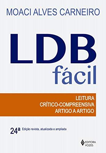 LDB fácil: Leitura crítico-compreensiva artigo a artigo