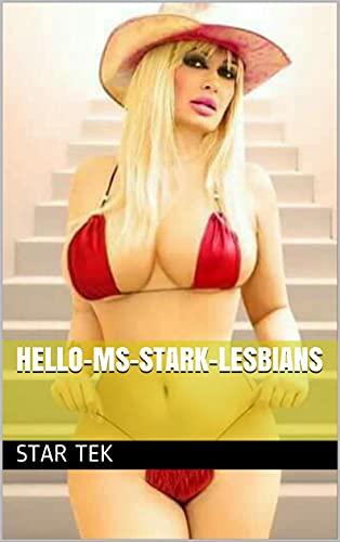 Hello-Ms-Stark-Lesbians (English Edition)