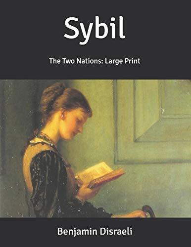 Sybil: The Two Nations: Large Print