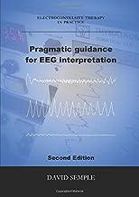 Pragmatic guidance for EEG interpretation
