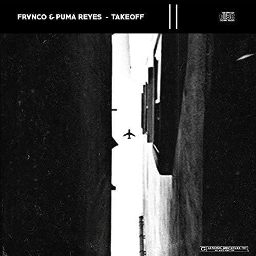 FRVNCO & Puma Reyes
