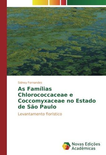 As Famílias Chlorococcaceae e Coccomyxaceae no Estado de São Paulo: Levantamento florístico