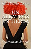 UN ALBATROS EN TIERRA: