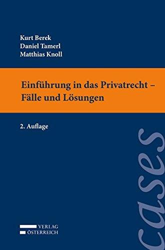 Einführung in das Privatrecht - Fälle und Lösungen