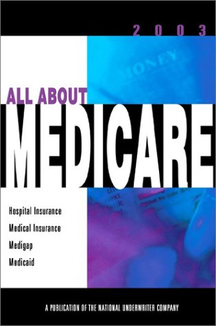 All About Medicare 2003