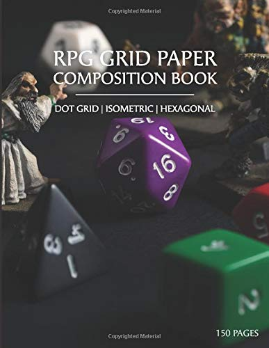 D20 Dice & Monsters RPG GRID PAPER COMPOSITION NOTEBOOK: Dot Grid Isometric Hexagonal Graph Paper for Dungeon Master D&D Role Playing Games