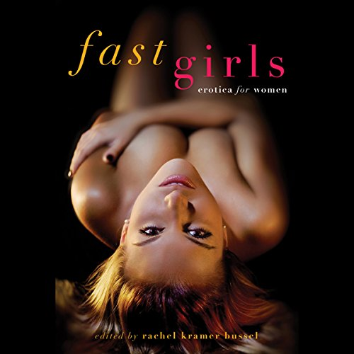 Fast Girls: Erotica for Women audiobook cover art