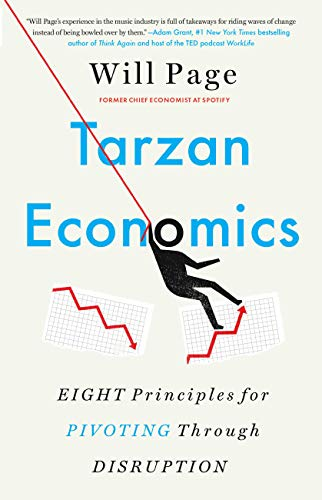 Compare Textbook Prices for Tarzan Economics: Eight Principles for Pivoting Through Disruption  ISBN 9780316427395 by Page, Will