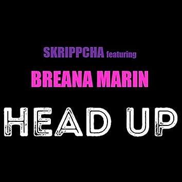 Head Up (feat. Breana Marin)