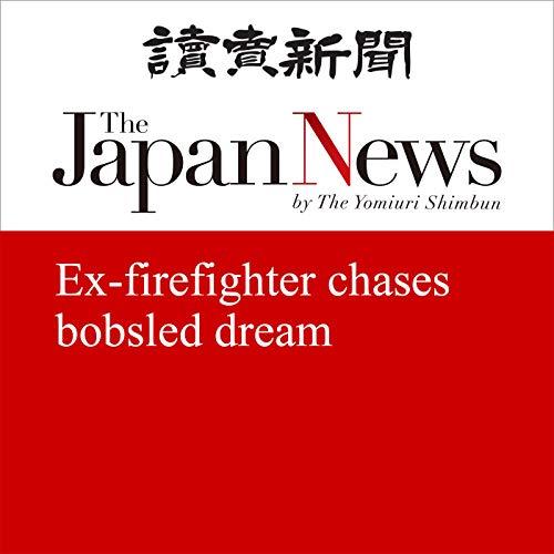 『Ex-firefighter chases bobsled dream』のカバーアート