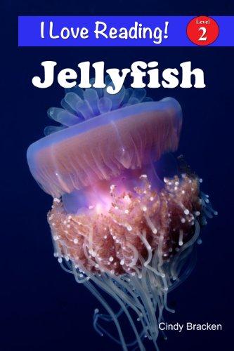 "Jellyfish (An ""I Love Reading"" Level 2 Reader)"