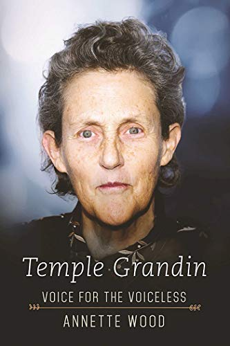 Temple Grandin: Voice for the Voiceless (English Edition)