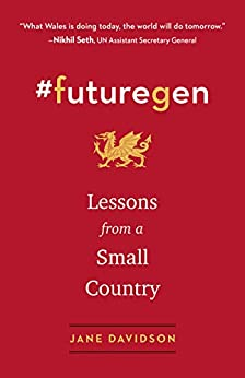 #futuregen: Lessons from a Small Country by [Jane Davidson]
