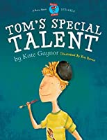 Tom's Special Talent (Special Stories)