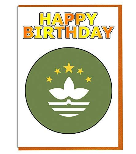 Macau-Flagge – Geburtstagskarte – Fre& – Familie – Kollege – Mate – Boss – Loved One