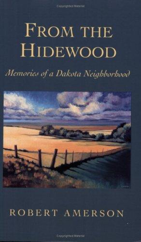 From the Hidewood: Memories of a Dakota Neighborhood (Midwest Reflections)