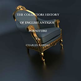 The Collectors History of English Antique Furniture (English ...