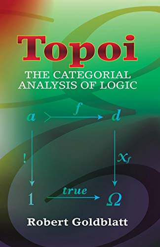 Topoi: The Categorial Analysis of Logic (Dover Books on Mathematics)の詳細を見る
